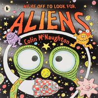 Купить We're Off to Look for Aliens, Зарубежная литература для детей