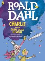 Купить Charlie and the Great Glass Elevator (colour edition), Зарубежная литература для детей