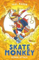 Купить Skate Monkey: Demon Attack, Зарубежная литература для детей