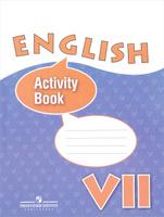 Купить English 7: Activity Book / Английский язык. 7 класс. Рабочая тетрадь, Федеральный перечень учебников 2017/2018