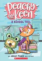 Купить A Peachy and Keen : A School Tail, Зарубежная литература для детей