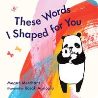 Купить These Words I Shaped For You, Зарубежная литература для детей