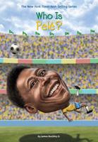 Купить Who Is Pele?, Биографии известных личностей для детей