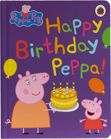 Купить Peppa Pig: Happy Birthday Peppa, Свинка Пеппа