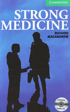 Strong Medicine: Level 3 (+ 2 CD-ROM),