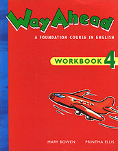Way Ahead: A Foundation Course in English: Workbook 4,