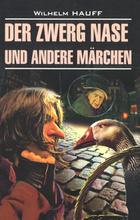 Der Zwerg Nase und Andere Marchen, Wilhelm Hauff