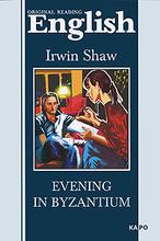 Evening in Byzantium, Irwin Shaw