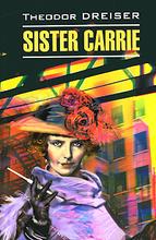 Sister Carrie, Theodor Dreiser