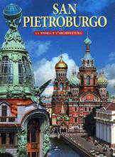 San Pietroburgo: La storia e l'architettura,
