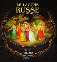 Le lacche russe: Palech, Mstjora, Fedoskino, Choluj,