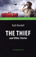 The Thief and Other Stories, Ruth Rendell