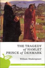 The Tragedy of Hamlet Prince of Denmark, William Shakespeare