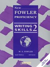 New Fowler Proficiency Writing Skills 2,