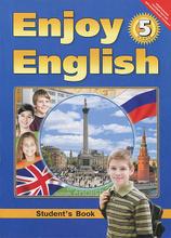 Enjoy English 5 / Английский язык. 5 класс. Английский с удовольствием, М. З. Биболетова, О. А. Денисенко, Н. Н. Трубанева