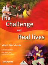 The Challenge and Real Lives: Video Workbook,