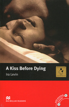A Kiss Before Dying: Intermediate Level,