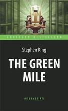 The Green Mile / Зеленая миля, Stephen King