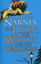 The Chronicles of Narnia. The Lion, the Witch and the Wardrobe,