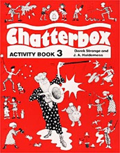 Chatterbox. Activity Book 3, Derek Strange and J. A. Holderness