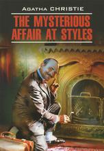 The Mysterious Affair at Styles / Загадочное происшествие в Стайлзе, Agatha Christie