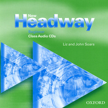New Headway: Beginner Class Audio CD (аудиокурс CD),