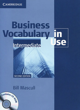 Business Vocabulary in Use: Intermediate (+ CD-ROM),