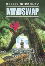 Mindswap, Robert Sheckley