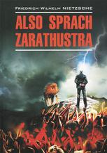 Also Sprach Zarathustra, Friedrich Wilhelm Nietzsche