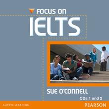 Focus on IELTS (аудиокурс на 2 CD),