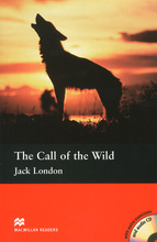 The Call of the Wild: Intermediate Level (+ 2 CD),