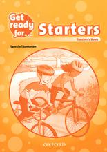 Get Ready for: Starters: Teacher's Book,