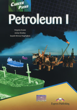 Petroleum I: Student's Book, Virginia Evans, Jenny Dooley, Seyed Alireza Haghighat