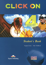 Click On 4: Student's Book, Virginia Evans, Neil O'Sullivan