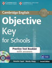 Objective Key for Schools: Practice Test Booklet with Answers (+ CD-ROM),