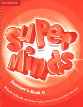 Super Minds: Level 4: Teacher's Book,