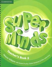Super Minds: Level 2: Teacher's Book,