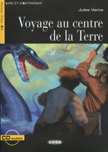 Voyage au centre de la Terre: Niveau Trois B1 (+ CD),