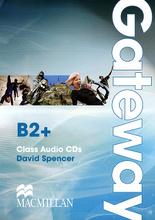 Gateway B2+: Classs Audio CD (аудиокурс на 2 CD),