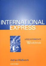 International Express: Upper-intermediate: Workbook,