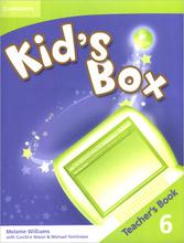 Kid's Box: Level 6: Teacher's Book,