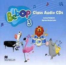 Bebop 3: Class Audio CDs (аудиокурс на 2 CD),