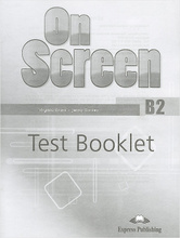 On Screen: Level B2: Test Booklet, Virginia Evans, Jenny Dooley