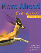 Move Ahead: Elementary: Student's Book,