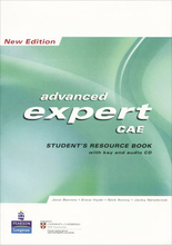 Advanced Expert CAE: New Edition: Student's Resource Book with Key (+ CD),