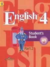 English 4: Student's Book: Part 2 / Английский язык. 4 класс. Учебник. В 2 частях. Часть 2, В. П. Кузовлев, Э. Ш. Перегудова, О. В. Стрельникова, О. В. Дуванова