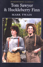 Tom Sawyer & Huckleberry Finn,