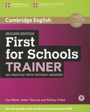 First for Schools Trainer: Six Practice Tests without Answers,