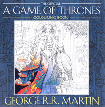 The Official A Game of Thrones: Colouring Book,