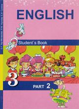 English 3: Student's Book: Part 2 / Английский язык. 3 класс. В 2 частях. Часть 2, С. Г. Тер-Минасова, Л. М. Узунова, Е. И. Сухина